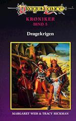 DragonLance Krøniker #5: Dragekrigen (Dragonlance krøniker, nr. 5)