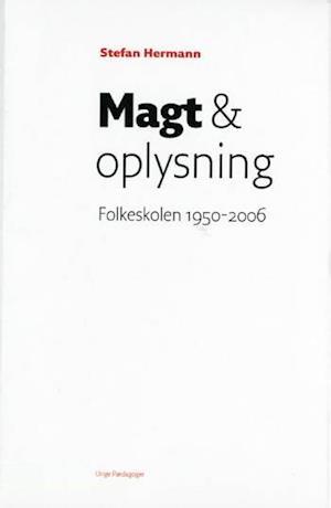 Magt & oplysning af Stefan Hermann