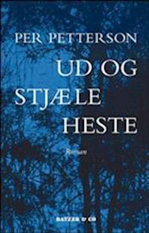 Ud og stjæle heste af Per Petterson