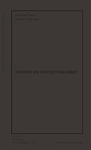 NOTATER OM KONCEPTUALISMER af Vanessa Place, Robert Fitterman