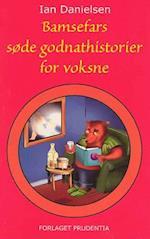 Bamsefars søde godnathistorier for voksne