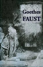 Goethes Faust af Johann Wolfgang von Goethe
