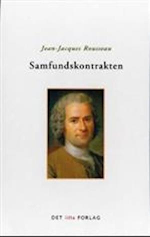 Samfundskontrakten. eller Statsrettens principper af Jean-jacques Rousseau