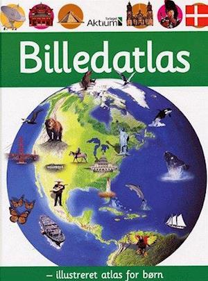 Billedatlas - illustreret atlas for børn af Chris Oxlade, Anita Ganeri