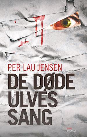 Bog, hæftet De døde ulves sang af Per Lau Jensen