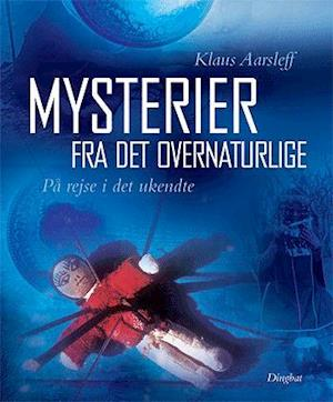 Bog, indbundet Mysterier fra det overnaturlige af Klaus Aarsleff