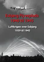 Esbjerg Flyveplads 1940 til 1945