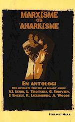 Marxisme og anarkisme af V.I. Lenin, André, L. Trotskij