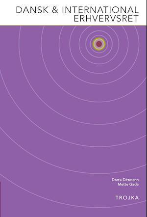Bog, hæftet Dansk & international erhvervsret af Dorte Dittmann