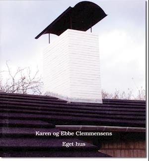 Karen og Ebbe Clemmensens eget hus af Tobias Faber, Realea