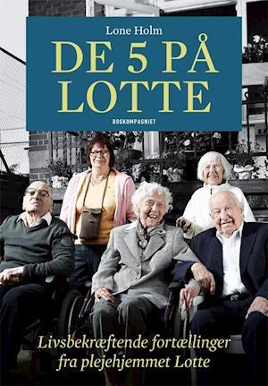 De 5 på Lotte af Lone Holm