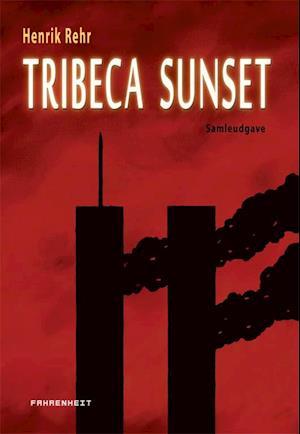 Tribeca sunset af Henrik Rehr