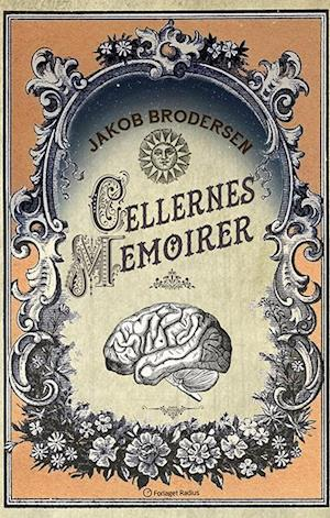 Cellernes Memoirer af Jakob Brodersen