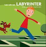 Læs selv om labyrinter (Læs selv matematik)