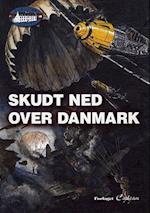Skudt ned over Danmark (Sabotørslottet, nr. 3)