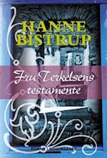 Fru Terkelsens testamente af Hanne Bistrup