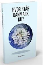 Hvor står Danmark nu? af Mikkel Vedby Rasmussen, Peter Viggo Jakobsen, Martin Lidegaard