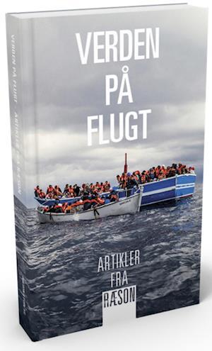 Verden på flugt af Mikkel Vedby Rasmussen, Peter Viggo Jakobsen, Ole Sohn
