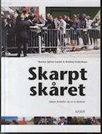 Skarpt skåret af Kristian Frederiksen, Rasmus Sylvest Larsen