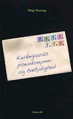 Kierkegaards pseudonymer og tvetydighed