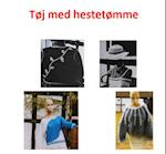 Tøj med hestetømme