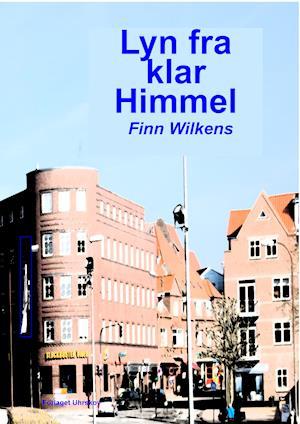 Bog, paperback Lyn fra en klar himmel af Finn Wilkens
