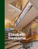 Elisabeth-freskerne af Synne Garff, Karsten Ohrt, Dorthe Aagesen m.fl.