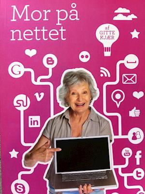 Bog, paperback Mor på nettet af Gitte Kjær