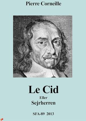 Le Cid af Pierre Corneille