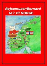Rejsemusen Bernard ta'r til Norge af Marian Frederiksen