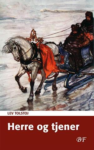 Herre og tjener af Lev Tolstoj