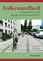 Folkesundhed af Keld Thorgaard, Claus Vinther Nielsen, Signild Vallgårda