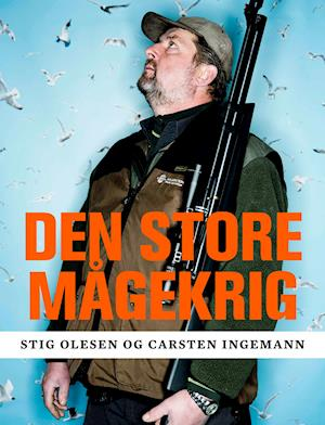 Den store mågekrig af Stig Olesen, Carsten Ingemann