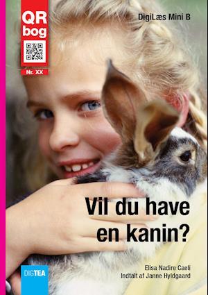 Vil du have en kanin? Læs med lyd af Elisa Nadire Caeli