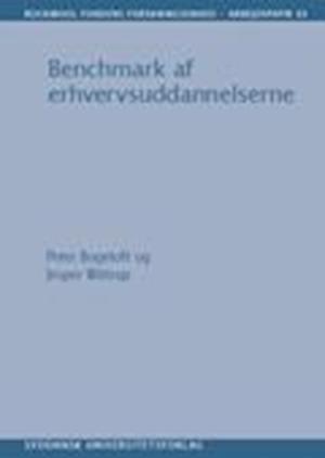 Bog, hæftet Benchmark af erhvervsuddannelserne af Peter Bogetoft, Jesper Wittrup