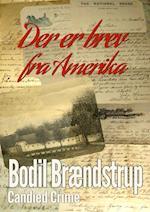 Der er brev fra Amerika af Bodil Brændstrup