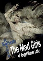 The Mad Girls of Angel Maker Lake
