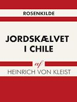 Jordskælvet i Chile af Heinrich Von Kleist