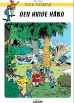 Tim & Thomas: Den Hvide Hånd (Tim & Thomas)