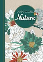 Calming Colouring NATURE (Calming Colouring)