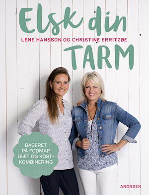 Elsk din tarm af Lene Hansson, Christine Erritzøe