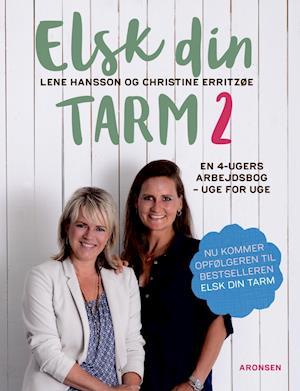 Elsk din tarm 2 af Lene Hansson, Christine Erritzøe