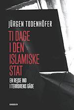 Ti dage i Den islamiske Stat