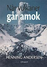 Når vulkaner går amok af Henning Andersen