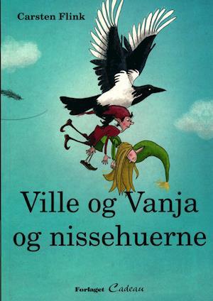 Bog, hæftet Ville og Vanja og nissehuerne af Carsten Flink