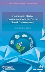Cooperative Radio Communications for Green Smart Environments
