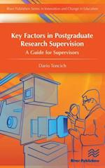 Key Factors in Postgraduate Research Supervision - A Guide for Supervisors (River Publishers Series in Innovation and Change in Education)