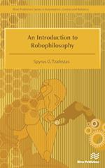 An Introduction to Robophilisophy af Spyros G. Tzafestas