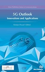 5g Outlook- Innovations and Applications