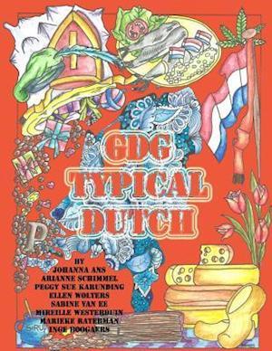 Bog, paperback Typiquement Neerlandais af Global Doodle Gems, Johanna Ans, Arianne Schimmel